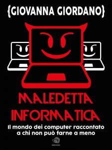 Maledetta informatica